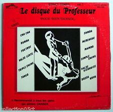 UN DISQUE 33 TOURS LE DISQUE DU PROFESSEUR, VOL.2, STRICT TEMPO,POUR BIEN DANSER