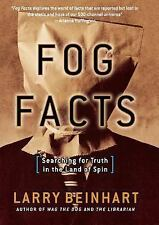 Fog Facts: Searching for Truth in the Land of Spin