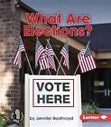 What Are Elections? by Jennifer Boothroyd (Paperback / softback, 2015)