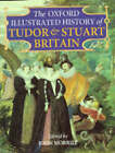 The Oxford Illustrated History of Tudor and Stuart Britain by Oxford University Press (Hardback, 1996)