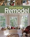 Affordable Remodel: How to Get Custom Results on Any Budget by Fernando Pages Ruiz (Paperback / softback)