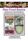 Raw-Riffic Food's Raw Food Basics: Transitioning to a Raw Food Diet and Lifestyle by Deborah C Marsh (Paperback / softback, 2010)