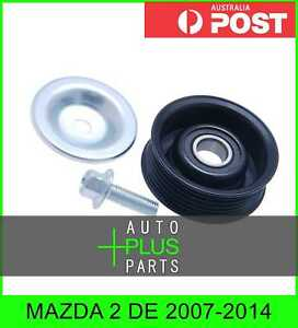 Fits-MAZDA-2-DE-2007-2014-Idler-Tensioner-Belt-Pulley-Bearing