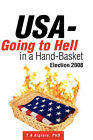 USA - Going to Hell in a Hand-Basket by T A Algiere (Paperback / softback, 2008)