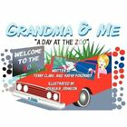 Grandma & Me - a Day at The Zoo by Terry Clark 9781463407780 Paperback 2011