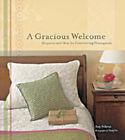 Gracious Welcome by Amy Nebens (Hardback, 2004)
