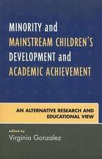 Minority and Mainstream Children's Development and Academic Achievement : An...