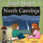 Good Night North Carolina by Adam Gamble (Board book, 2009)