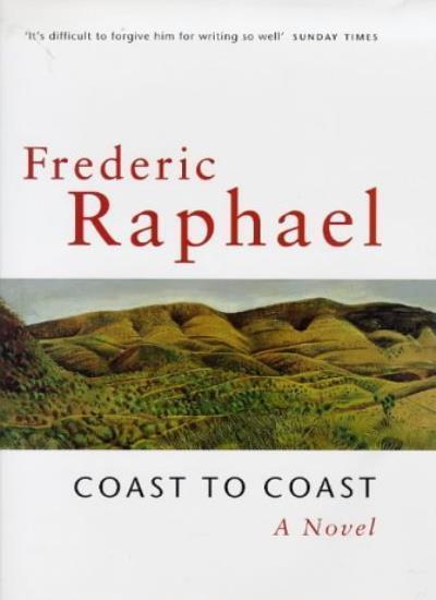 Coast To Coast By Frederic Raphael. 9780752804569