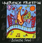 Eclectic Soul by Lawrence Preston (CD, Gemstone Records)