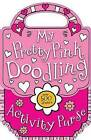 My Pretty Pink Doodling Activity Purse by Thomas Nelson (Paperback / softback, 2011)
