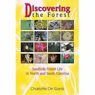 Discovering The Forest 9780595351046 by Charlotte Orr Gantz Book