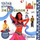 Think Global: Bellydance by Various Artists (CD, Sep-2006, World Music Network)