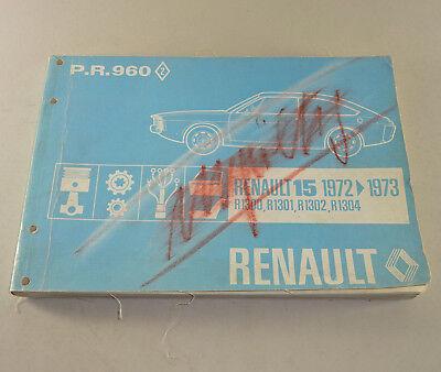 Intelligent Ersatzteilkatalog Renault R 15 / R 1300 - Stand 1972! Den Speichel Auffrischen Und Bereichern