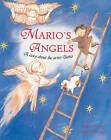 Marios Angels: A Story About the Artist Giotto by Mary Arrigan (Hardback, 2006)