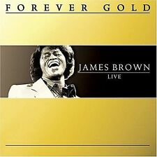 Forever Gold Live by James Brown (R&B) (CD, Feb-2007, St. Clair)