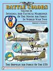 Battle Colors: Insignia and Tactical Markings of the Ninth Air Force in World War II: v.3 by Robert A. Watkins (Hardback, 2008)