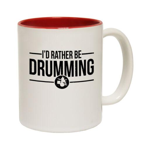 Funny Mugs Banned Member Id Rather Be Drumming Band Rock Pop Christmas MUG