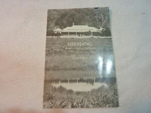 * Merriang An Early Victorian Homestead - Hilde Knorr - Signed