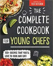The Complete Cookbook for Young Chefs by America's Test Kitchen Staff (2018, Hardcover)