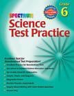 Spectrum Science Test Practice: Grade 6 by Spectrum (Paperback / softback, 2006)