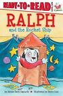 Ralph and the Rocket Ship by Alyssa Satin Capucilli (Hardback, 2016)