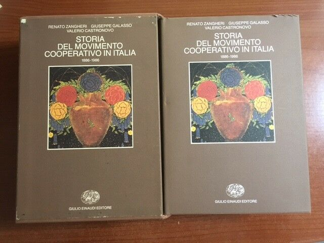 STORIA DEL MOVIMENTO COOPERATIVO IN ITALIA 1886-1986 Zangheri-Galasso-Castronovo