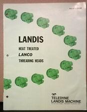 Brochure Landis Heat Treated Lanco Threading Heads Teledyne Landis Machine