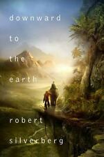 Downward to the Earth, Silverberg, Robert, Good Book