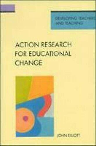 Action Research für Bildung Change von Elliott,John