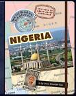 It's Cool to Learn about Countries: Nigeria by Dana Meachen Rau (Hardback, 2010)