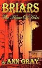Briars The House of Heirs 9780759695146 by Ann Gray Paperback