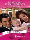 Secret Baby Surprise Parents 9780263206159 by Liz Fielding Hardcover