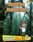 Exploring Rain Forests: A Benjamin Blog and His Inquisitive Dog Investigation by Anita Ganeri (Hardback, 2014)