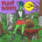 Creep Cool von Blase Debris (2009)