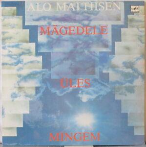 ALO-MATTIISEN-Mingem-Ules-Magedele-LP-Estonian-Rock-ex-IN-SPE-on-Melodiya