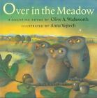 A Cheshire Studio Book: Over in the Meadow : A Counting Rhyme by Olive A. Wadsworth (2003, Paperback)