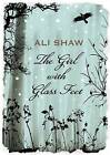 The Girl with Glass Feet by Ali Shaw (Hardback, 2009)