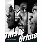This is Grime by Olivia Rose, Hattie Collins (Paperback, 2016)