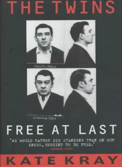 The Twins. Free at Last,Kate Kray