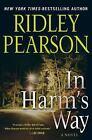 Walt Fleming Novel: In Harm's Way Bk. 4 by Ridley Pearson (2010, Hardcover)