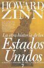 La Otra Historia de los Estados Unidos by Howard Zinn (Paperback / softback, 2011)