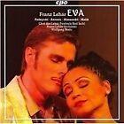 Franz Lehar - Lehár: Eva (2006)