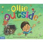 Ollie Outside: Screen-Free Fun by Michael Oberschneider (Hardback, 2016)
