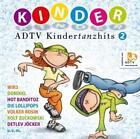Adtv Kindertanzhits 2 von Hot Banditoz,Donikkl,Wir3 (2011)