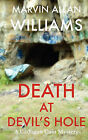 Death at Devil's Hole: A Cadogan Cain Mystery by Marvin Allan Williams (Paperback / softback, 2011)