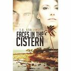 Faces in the Cistern by T O Stallings (Paperback / softback, 2013)