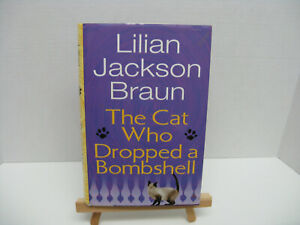 The-Cat-Who-Dropped-a-Bombshell-by-Lilian-Jackson-Braun-2006-Hardcover