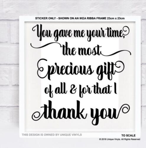 Vous m/'avez donné votre temps Vinyle Autocollant Pour À faire soi-même BOX Cadre Cadeau Merci Cadeau