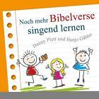Noch mehr Bibelverse singend lernen von Various Artists (2013)